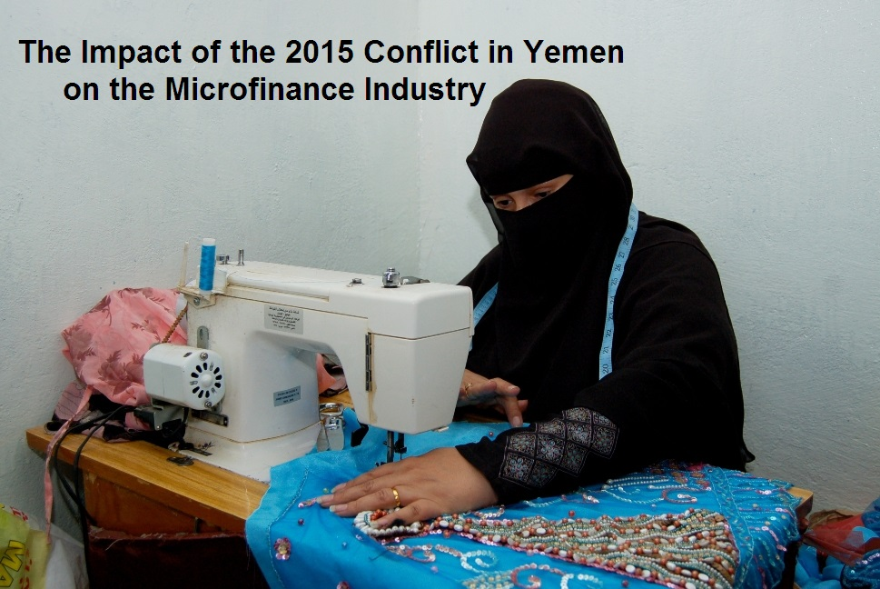 Impact of the 2015 Conflict in Yemen on Microfinance